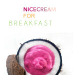 Nicecream for breakfast