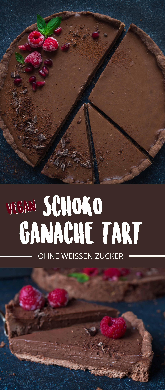 Vegane Schoko Ganache Tart